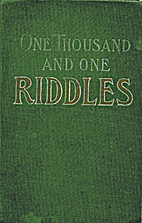 Thousand & One Riddles With a Few Thrown IN…
