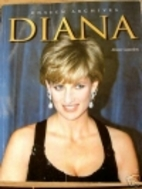 Diana (Unseen Archives) by Alison Gauntlett