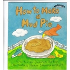 How to Make a Mud Pie by Deborah Eaton
