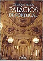 Os mais belos palacios de Portugal by Julio…