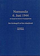 Normandie, 6. Juni 1944 im Spiegel der…