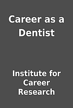 Career as a Dentist by Institute for Career…