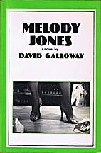 Melody Jones by David D. Galloway