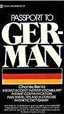 Passport to German by Charles Berlitz