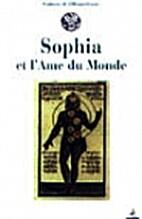 Sophia et l'âme du monde by Collectif