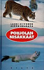 Pohjolan nisäkkäät = (Mammals of Northern…