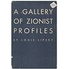 A Gallery of Zionist Profiles by Louis…