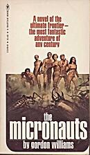 The Micronauts by Gordon Williams