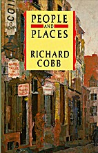 People and Places by Richard Cobb