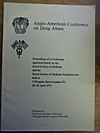 Anglo-American Conference on Drug Abuse;…