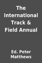 The International Track & Field Annual by…