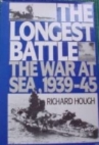 The Longest Battle: The War at Sea,…