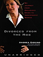 Divorced from the Mob: My Journey from…