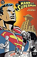 Mann and Superman by Michael T. Gilbert
