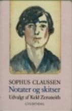 Notater og skitser by Sophus Claussen