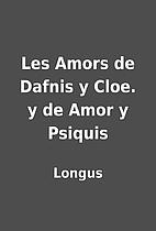 Les Amors de Dafnis y Cloe. y de Amor y…