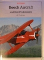 Beech Aircraft and their Predecessors by…