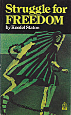 Struggle for Freedom by Knofel Staton