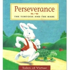 Perseverance: The Tortoise and the Hare…
