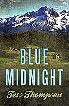 Blue Midnight (Blue Mountain Book 1) by Tess…