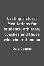 Lasting victory: Meditations for students,…