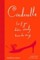 Cinderella (As If You Didn't Already…