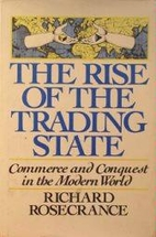 The Rise of the Trading State: Commerce and…
