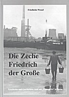 Die Zeche Friedrich der Große:…