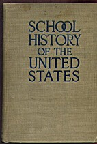 School History of the United States by LL.D.…