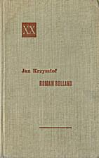 Jan Krzysztof Tom I by Romain Rolland