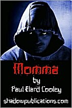 Fiends-- Momma by Paul Cooley
