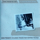 The Roots of Fleetwood Mac by Various…