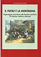 Il fucile e la montagna, Brigantaggio…