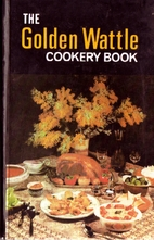 The Golden Wattle Cookery Book by Margaret…