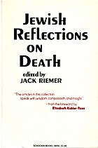 Jewish reflections on death by Jack Riemer