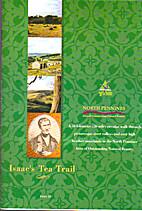 Isaac's Tea Trail by Roger Morris