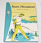 Sam Houston: Hero of Texas by Jean Lee…