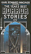 The Year's Best Horror Stories 14 by Karl…