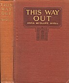 This Way Out by Anna MacClure Sholl