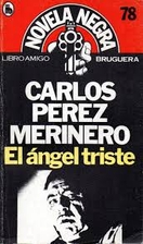 El Angel triste by Carlos Pérez Merinero