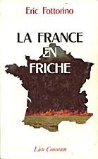 La France en friche by Fottorino/Benoi