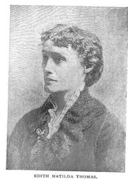 Author photo. Miss Edith Matilda Thomas (1854-1925), Buffalo Electrotype and Engraving Co., Buffalo, N.Y.