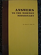 Answers to the Mormon Missionary by Albert…