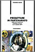 Progettare in partenariato by Bussi Federico