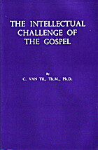 The intellectual challenge of the Gospel by…