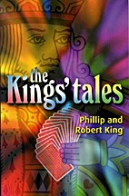 The Kings' Tale by Phillip King