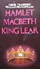 3 Plays: Hamlet; King Lear; Macbeth by…