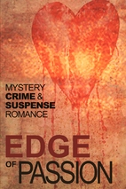 Edge of Passion: An Anthology of Crime,…