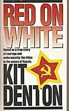 Red on White by Kit Denton