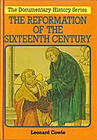 The Reformation of the Sixteenth Century…